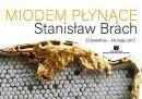 stanislaw-brach-miodem-plynace
