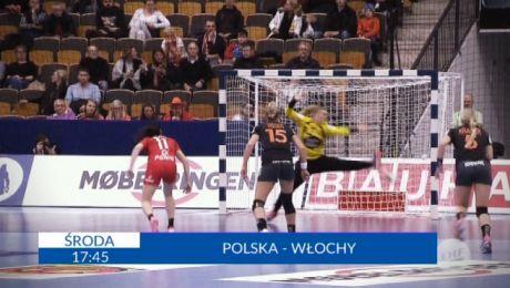 """""""Piłka ręczna kobiet-eliminacje ME 2018 Polska- Włochy"""
