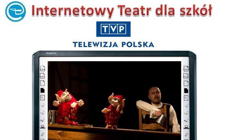 Internetowy Teatr dla Szkół