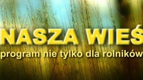 Nasza Wieś, TVP Opole