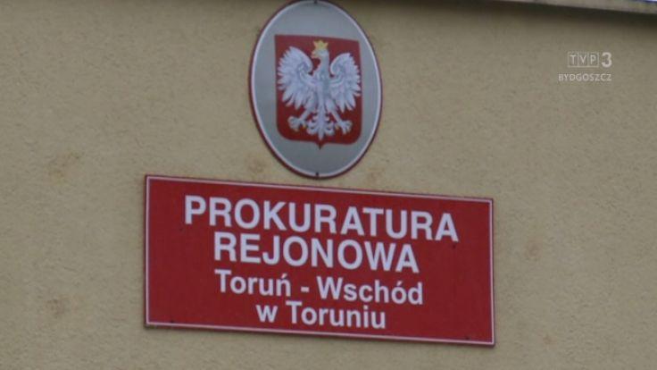 Sprawę prowadzi Prokuratura Rejonowa Toruń-Wschód