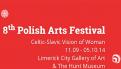 Polish Arts Festival w Limerick