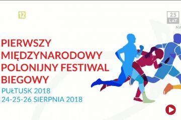 I Międzynarodowy Polonijny Festiwal Biegowy w Pułtusku