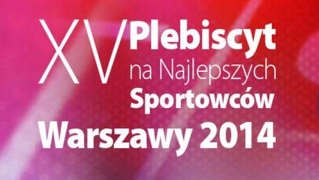 XV edycja Plebiscytu na Najlepszych Sportowców Warszawy