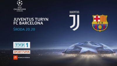 Liga Mistrzów: Juventus Turyn – FC Barcelona