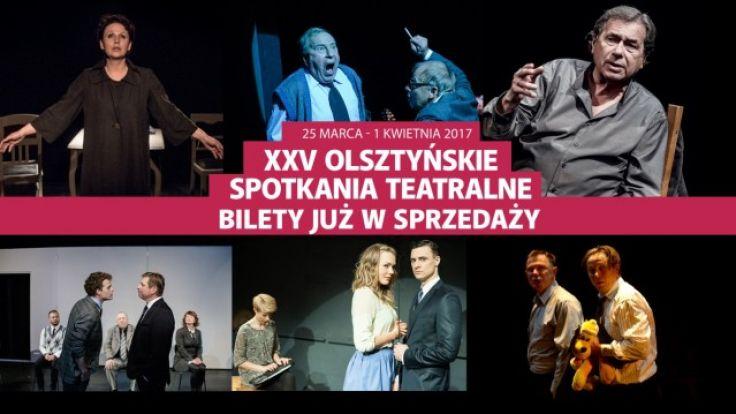 XXV Olsztyńskie Spotkania Teatralne odbędą się w dniach 25 marca - 1 kwietnia