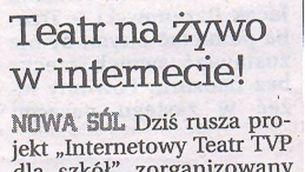 Teatr na żywo w internecie! - prasa