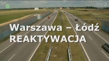 Warszawa - Łódź reaktywacja 9.07.2017