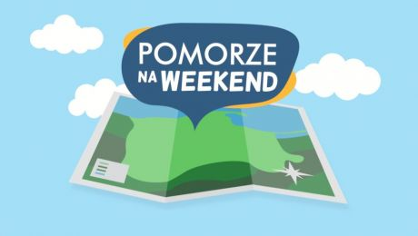POMORZE NA WEEKEND