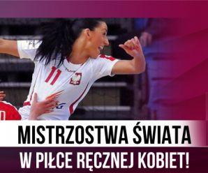 Mistrzostwa Świata w piłce ręcznej kobiet tylko w TVP!