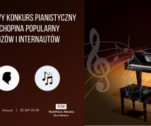 Ogromna popularność XVII-go Międzynarodowego Konkursu Pianistycznego im. Fryderyka Chopina wśród telewidzów i internautów!