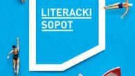 Relacja i podsumowanie 3. edycji Festiwalu Literacki Sopot (fot. mat. prasowe).