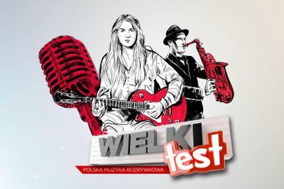 Wielki Test. Polska Muzyka Rozrywkowa