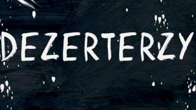 Dezerterzy – Wiktor Żwikiewicz