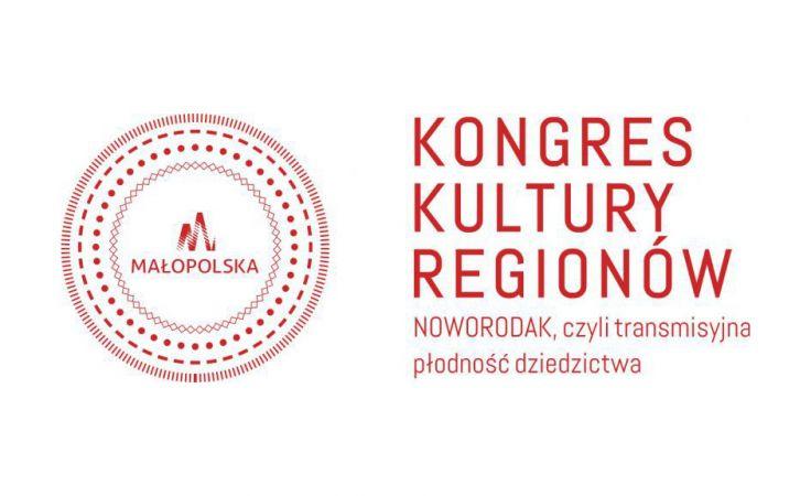 """Organizatorem Kongresu Kultury Regionów jest Małopolskie Centrum Kultury """"Sokół"""" w Nowym Sączu"""
