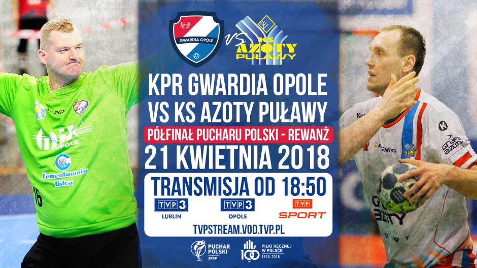 Gwardia - Azoty. Pucharowy dwumecz w TVP3 Lublin