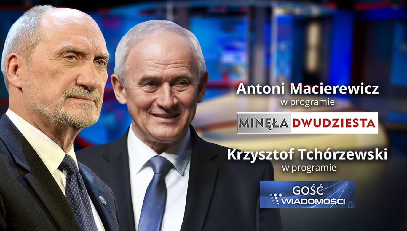 Gośćmi wieczornego pasma publicystycznego będą ministrowie: Krzysztof Tchórzewski i Antoni Macierewicz (fot. graf. tvp.info)