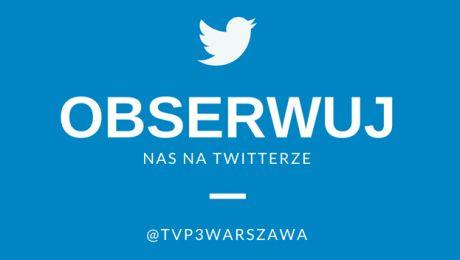 Twitter TVP3 Warszawa