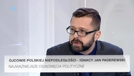 20.02.2018, Ojcowie polskiej niepodległości - Ignacy Jan Paderewski, gość: dr Przemysław Słowiński – historyk AJP w Gorzowie