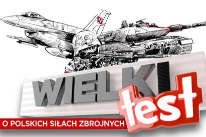Wielki Test o Polskich Siłach Zbrojnych