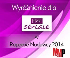 """Sukces TVP Seriale – wyróżnienie  w raporcie """"Nadawcy"""" 2014"""