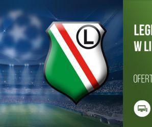 Oferta sponsorska - Legia Warszawa w Lidze Mistrzów