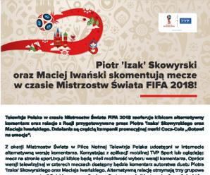 Piotr 'Izak' Skowyrski oraz Maciej Iwański skomentują mecze w czasie Mistrzostw Świata FIFA 2018!