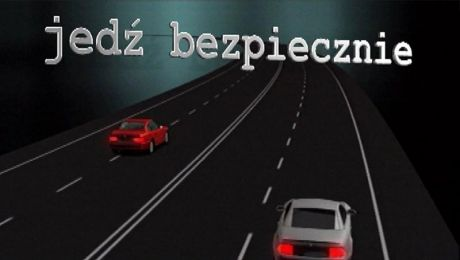 Jedź bezpiecznie